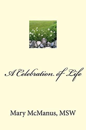 9781492965275: A Celebration of Life