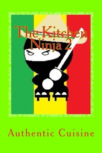 9781492966364: The Kitchen Ninja 2: Mexican Cuisine