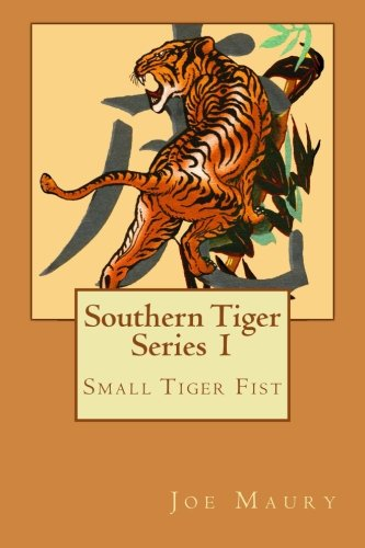9781492966609: Southern Tiger - Series 1: Small Tiger Fist