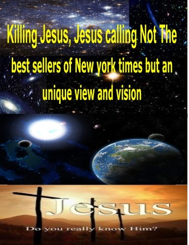 9781492967071: Killing Jesus,Jesus calling Not The best sellers of new york times but an unique view and vision