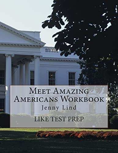 Meet Amazing Americans Workbook: Jenny Lind (Paperback): Like Test Prep