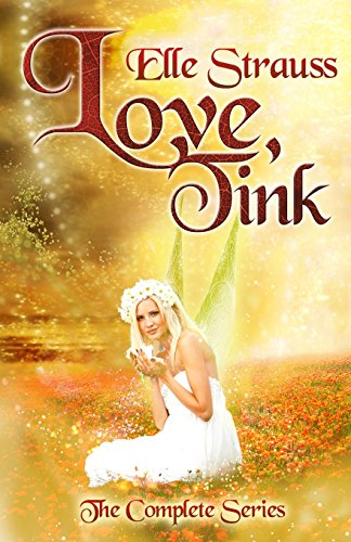 9781492969426: Love, Tink (the Complete Series)