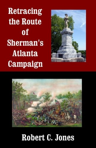 9781492969563: Retracing the Route of Sherman's Atlanta Campaign