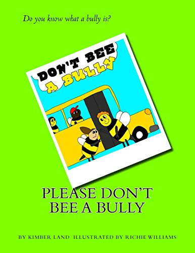 9781492970309: Please Don't Bee A Bully!