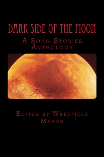 Dark Side of the Moon: A Song: Bataille, Jacqueline/ Clark,
