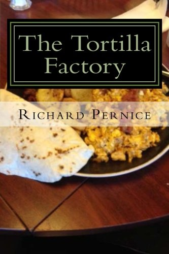 9781492972020: The Tortilla Factory