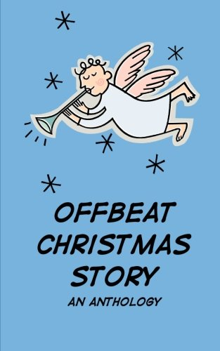 Offbeat Christmas Story: misc. authors