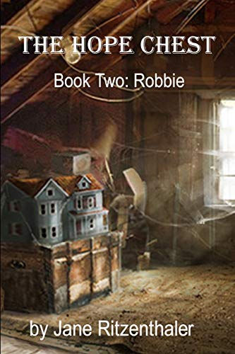 9781492975397: The Hope Chest: Book Two - Robbie (Volume 2)