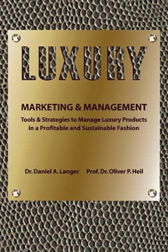 9781492976455: Luxury Marketing & Management
