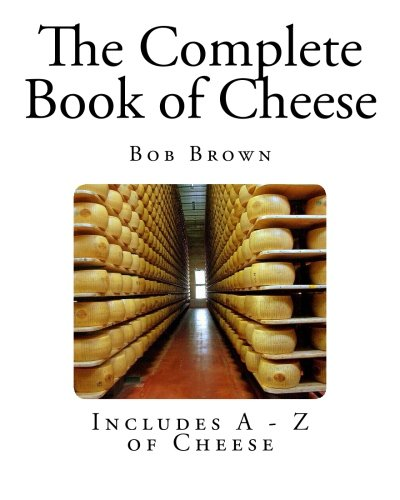 9781492976462: The Complete Book of Cheese