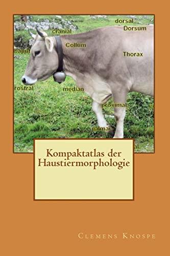 9781492976851: Kompaktatlas der Haustiermorphologie