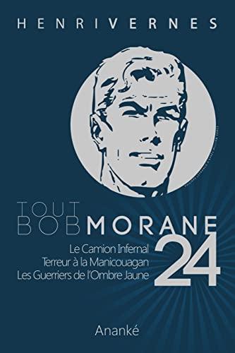 9781492977797: Tout Bob Morane/24 (Volume 24) (French Edition)