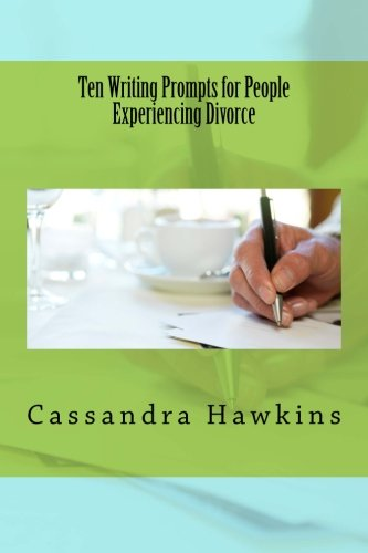 9781492978985: Ten Writing Prompts for People Experiencing Divorce