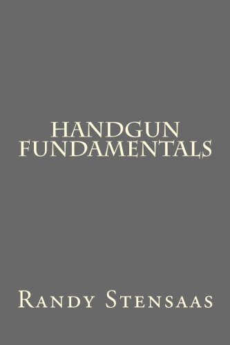 9781492979401: Handgun Fundamentals