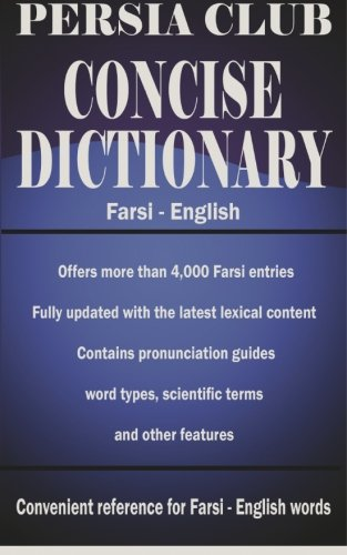 9781492981879: Persia Club Concise Dictionary Farsi - English (Persian Edition)
