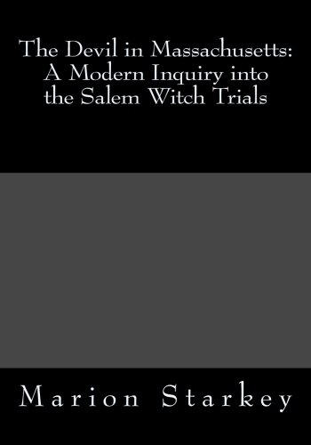 9781492984160: The Devil in Massachusetts: A Modern Inquiry into the Salem Witch Trials