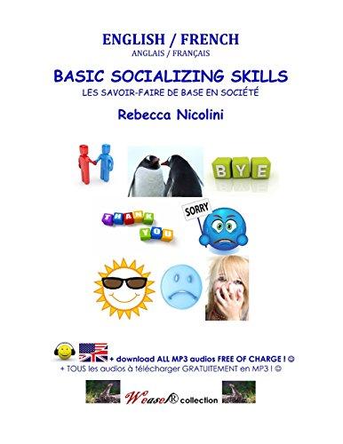 English / French : Basic Socializing Skills: COLOR VERSION (Weasel): Nicolini, Rebecca