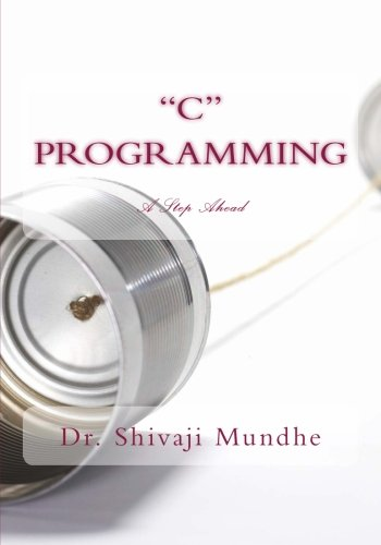 9781492984870: C Programming - A Step Ahead