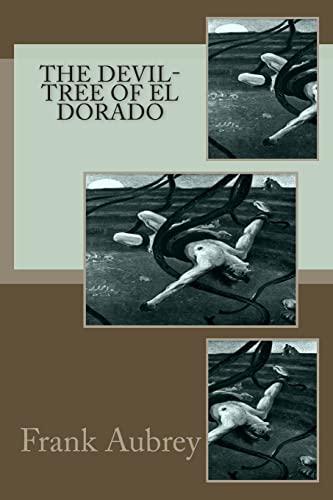 9781492985228: The Devil-Tree of El Dorado