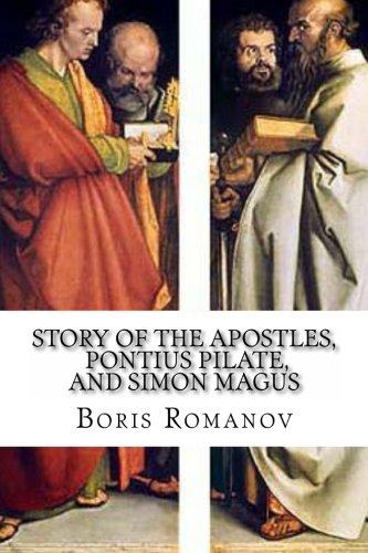 9781492985976: The Story of the Apostles, Pontius Pilate, and Simon Magus): (in Russian) (Russian Edition)