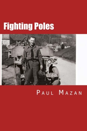 9781492990314: Fighting Poles: We Do Not Ask For Freedom, We Fight