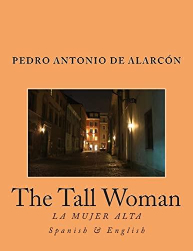 9781492993087: The Tall Woman: La Mujer Alta (Spanish Edition)