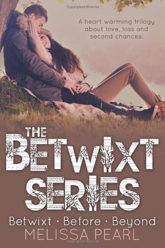 9781492994169: The Betwixt Series: Betwixt, Before, Beyond