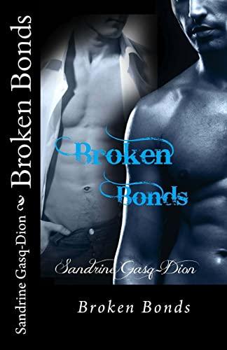 9781492996514: Broken Bonds (Assassin/Shifters) (Volume 20)