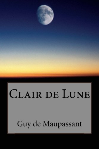 9781492997948: Clair de Lune (French Edition)