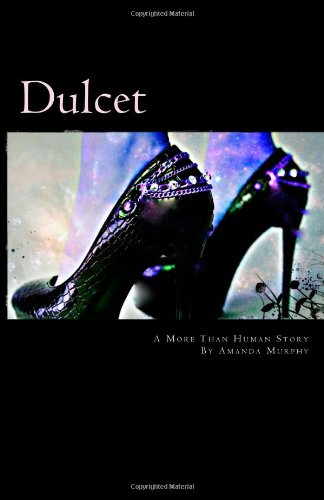 9781492999058: Dulcet: A More Than Human Story (Volume 2)