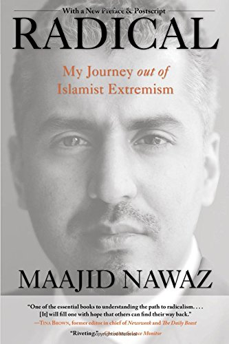 9781493000616: Radical: My Journey Out of Islamist Extremism