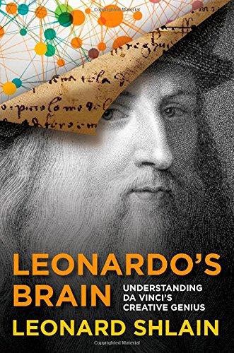 9781493003358: Leonardo's Brain: Understanding Da Vinci's Creative Genius