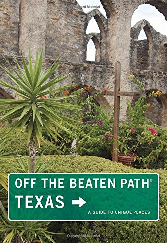 Texas off the Beaten Path (Off the Beaten Path Series): Naylor, June