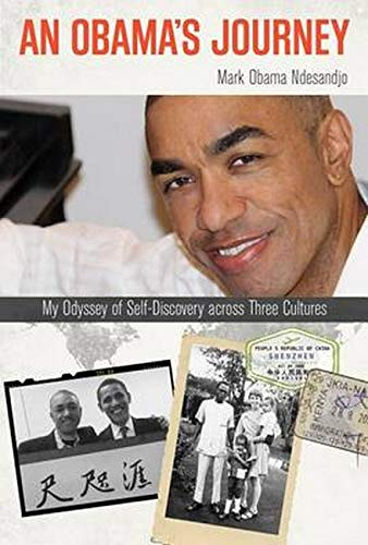 An Obama's Journey. My Odyssey of Self-Discovery across Three Cultures