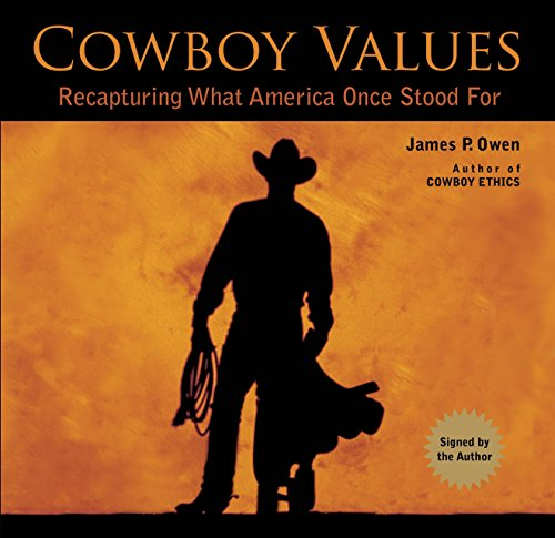 9781493007561: Cowboy Values (signed edition): Recapturing What America Once Stood For