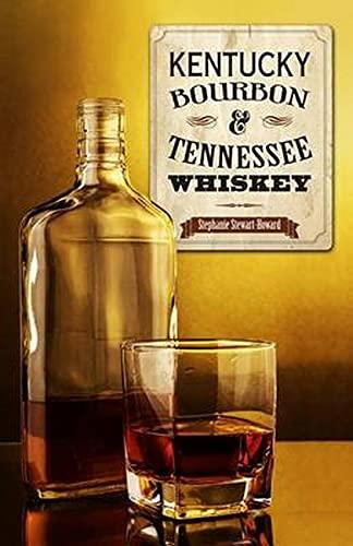9781493008643: Kentucky Bourbon & Tennessee Whiskey