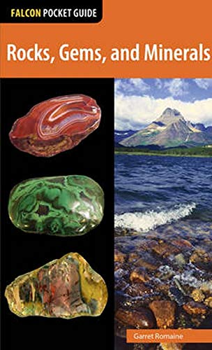 Rocks, Gems, and Minerals (Falcon Pocket Guides): Romaine, Garret