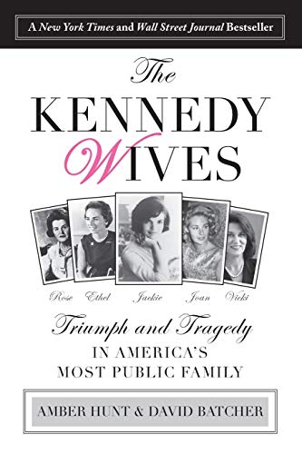 9781493009602: Kennedy Wives: Triumph and Tragedy in America's Most Public Family