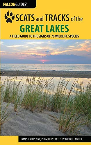 Scats and Tracks of the Great Lakes: Halfpenny, James