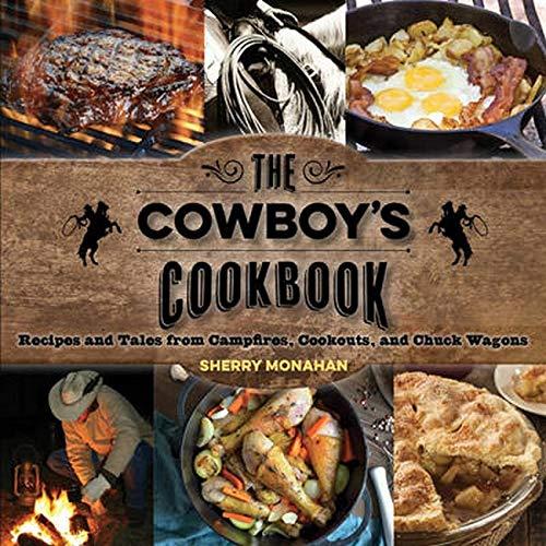 The Cowboy's Cookbook: Recipes