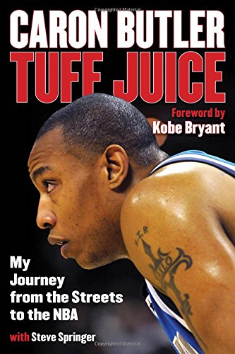 9781493011421: Tuff Juice: My Journey from the Streets to the NBA