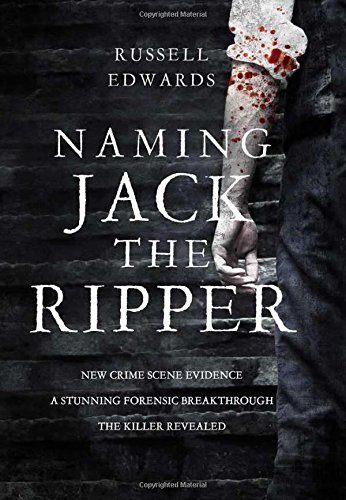 9781493011902: Naming Jack the Ripper