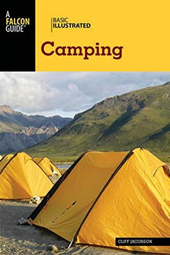 9781493012534: Basic Illustrated Camping (Basic Illustrated Series)