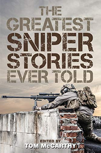 The Greatest Sniper Stories Ever Told: Tom McCarthy