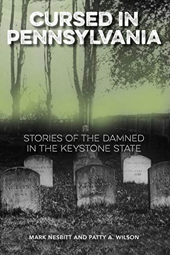 9781493019427: Cursed in Pennsylvania: Stories of the Damned in the Keystone State