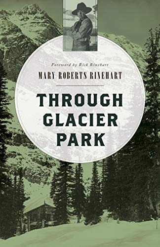 9781493023080: Through Glacier Park