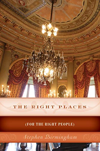 The Right Places: (For the Right People): Birmingham, Stephen