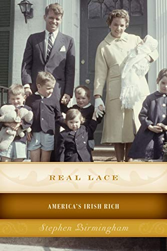 9781493024704: Real Lace: America's Irish Rich