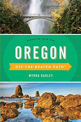 Oregon Off The Beaten Path