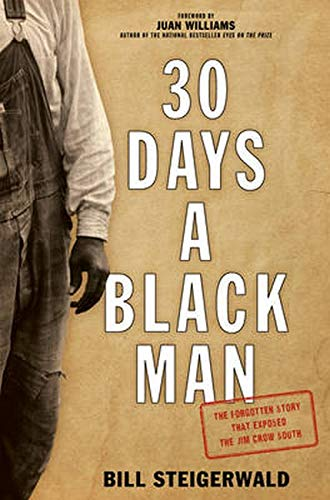 9781493026180: 30 Days a Black Man: The Forgotten Story That Exposed the Jim Crow South